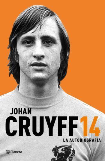 14. La autobiografía, de Johan Cruyff