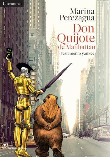 Don Quijote de Manhattan (Testamento yankee), de Marina Perezagua