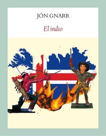 El indio, de Jón Gnarr