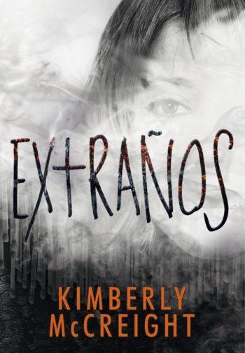 Extraños, de Kimberly McCreight