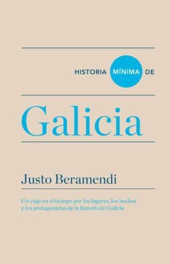 Historia mínima de Galicia, de Justo Beramendi