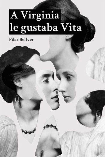 A Virginia le gustaba Vita, de Pilar Bellver