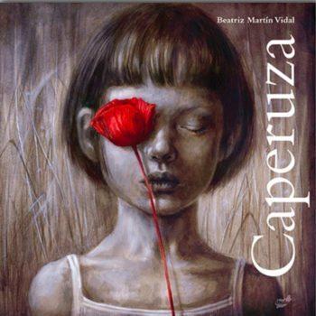 Caperuza, de Beatriz Martín Vidal