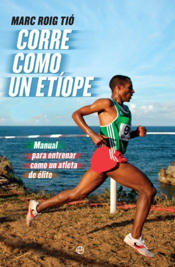 Corre como un etíope, de Marc Roig Tió