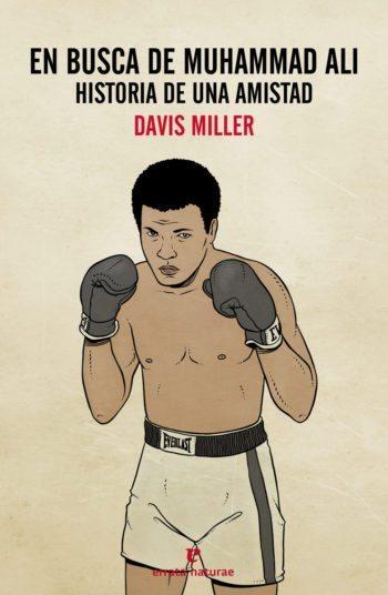 En busca de Muhammad Ali, de Davis Miller