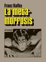 La metamorfosis, el manga, de Franz Kafka