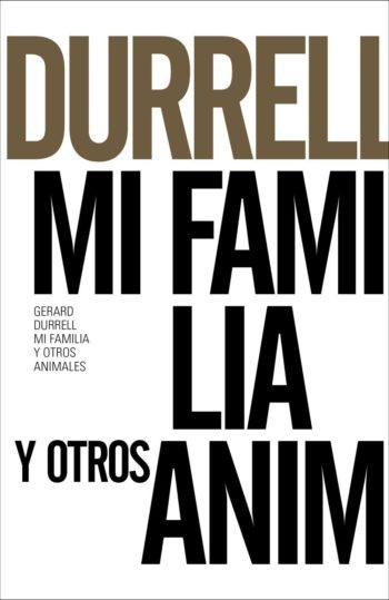 Mi familia y otros animales, de Gerald Durrell