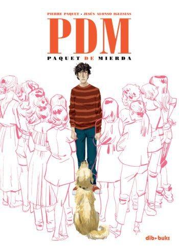 PDM, de Pierre Paquet y Jesús Alonso Iglesias
