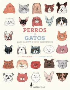 Perros & Gatos bajo la lupa de los científicos