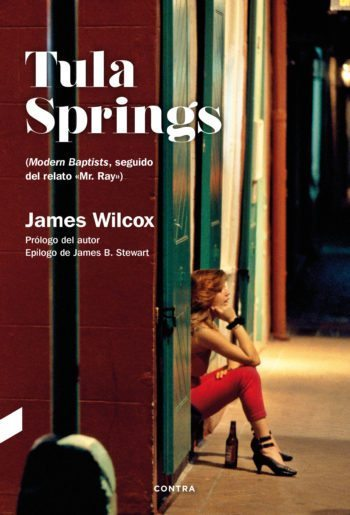 Tula Springs, de James Wilcox