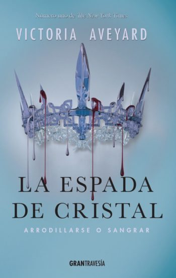 La espada de cristal, de Victoria Aveyard
