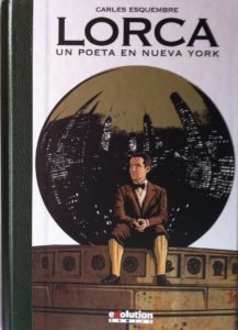 Lorca un poeta en Nueva York