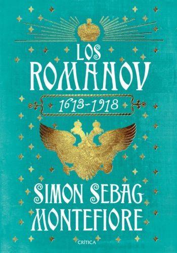Los Románov, de Simon Sebag Montefiore