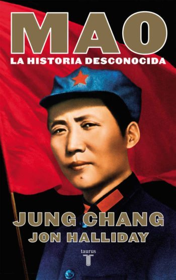 Mao: la historia desconocida, de Jung Chang y Jon Halliday