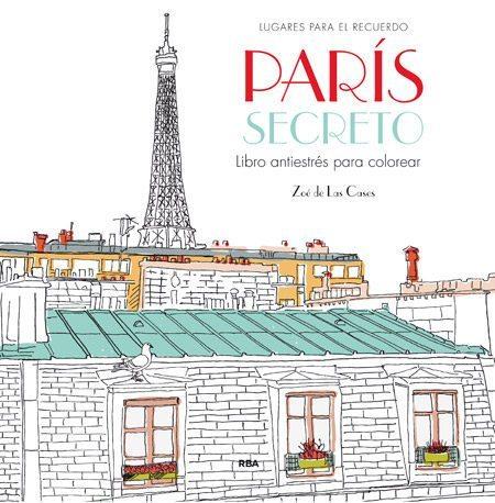 París secreto: libro antiestrés para colorear, de Zoe de Las Cases ...