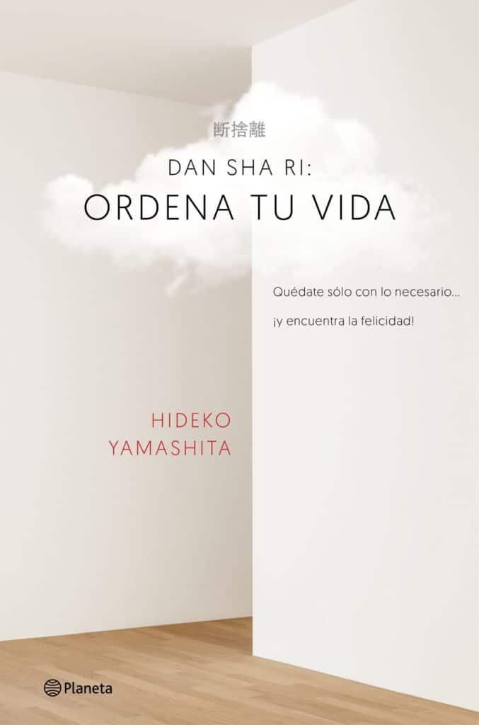 DAN-SHA-RI: ordena tu vida