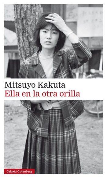 Ella en la otra orilla, de Mitsuyo Kakuta