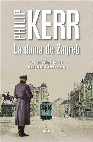 La dama de Zagreb, de Philip Kerr