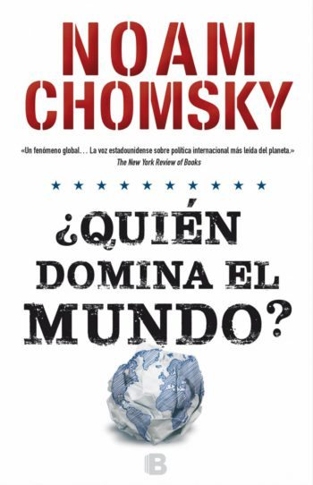 ¿Quién domina el mundo?, de Noam Chomsky