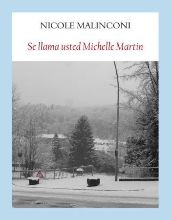 Se llama usted Michelle Martin, de Nicole Malinconi