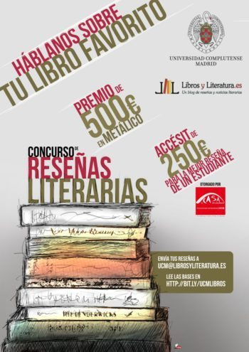 Concurso de reseñas literarias Universidad Complutense de Madrid y Libros y Literatura