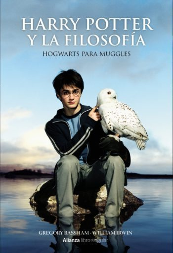 Harry Potter y la filosofía, de Gregory Bassham y William Irwin