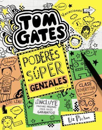 Tom Gates. Poderes súper geniales (casi…), de Liz Pichon