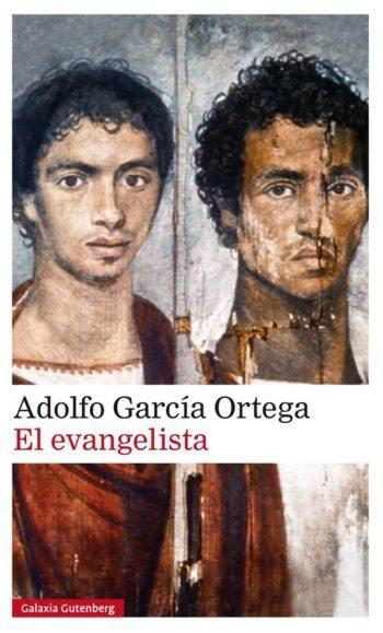 El evangelista, de Adolfo García Ortega