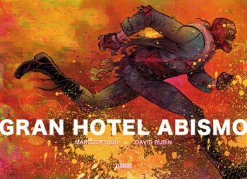 Gran Hotel Abismo, de Marcos Prior y David Rubín