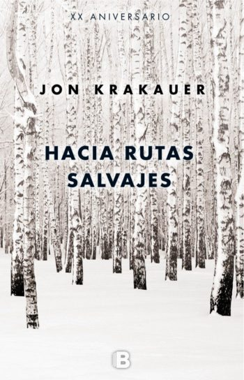 Hacia rutas salvajes, de Jon Krakauer