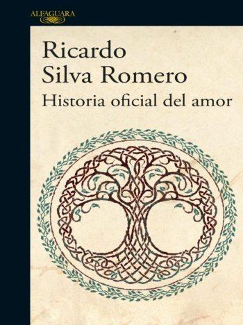 Historia oficial del amor, de Ricardo Silva Romero