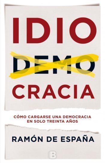 Idiocracia, de Ramón de España