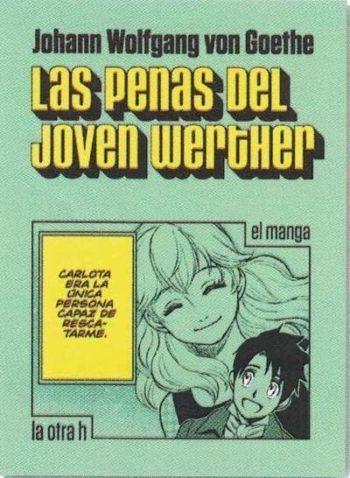 Las penas del joven Werther, El manga, de Johann Wolfgang von Goethe