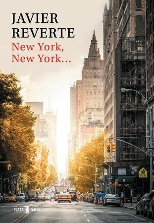 New York, New York…, de Javier Reverte