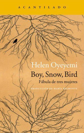 Boy, Snow, Bird, de Helen Oyeyemi