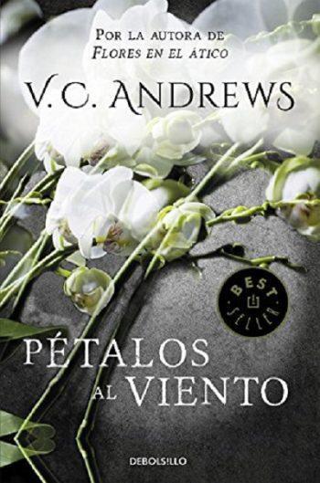 Pétalos al viento – saga Dollanganger – 2, de V. C. Andrews