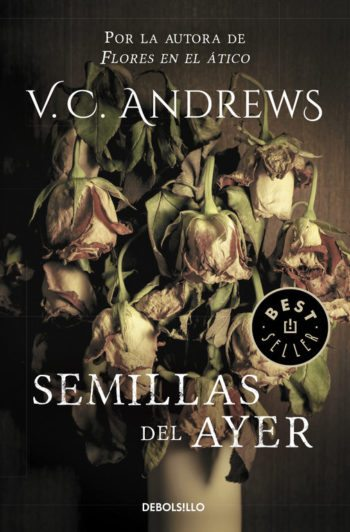 Semillas del ayer – saga Dollanganger – 4, de V. C. Andrews