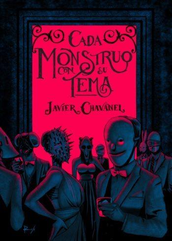 Cada monstruo con su tema, de Javier Chavanel