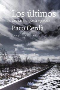 Los últimos. Voces de la Laponia española