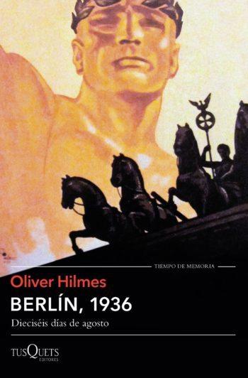 Berlín, 1936, de Oliver Hilmes