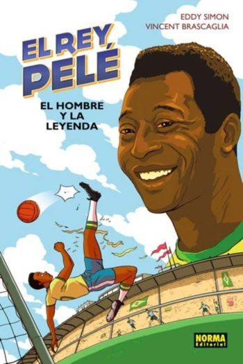 El rey Pelé. El hombre y la leyenda, de Eddy Simon y Vincent Brascaglia