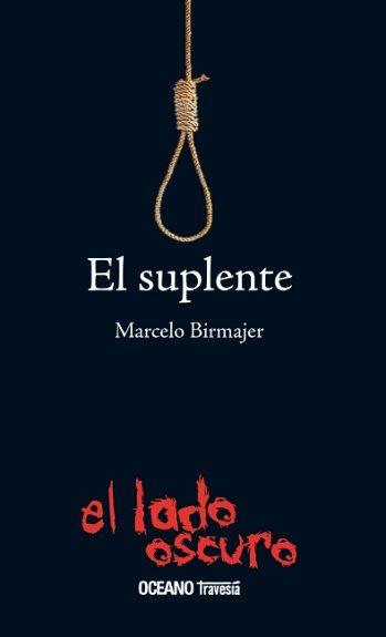 El suplente, de Marcelo Birmajer