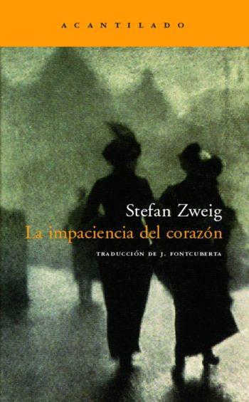 La impaciencia del corazón, de Stefan Zweig