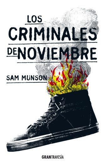 Los criminales de noviembre, de Sam Munson