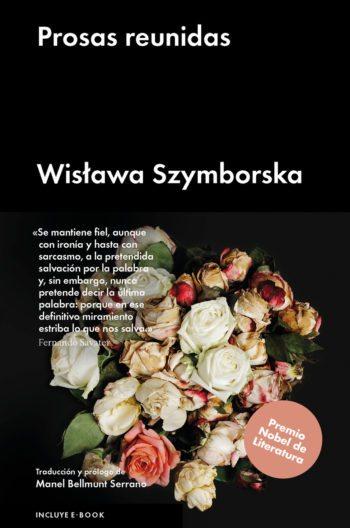Prosas reunidas, de Wistawa Szymborska