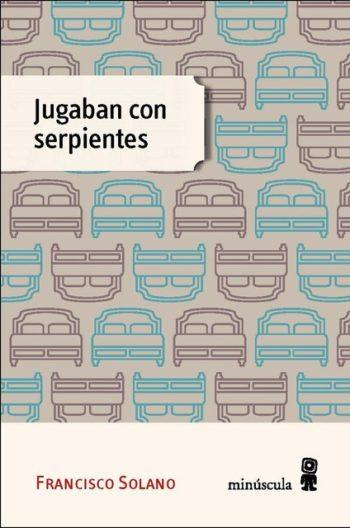 Jugaban con serpientes, de Francisco Solano