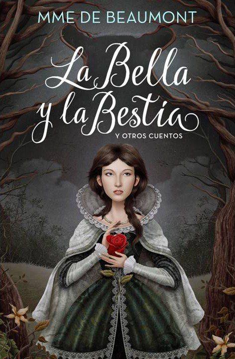 La Bella y la Bestia y otros cuentos