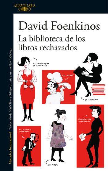 La biblioteca de los libros rechazados, de David Foenkinos