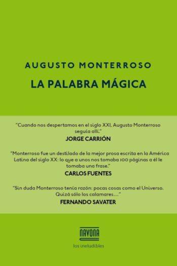 La palabra mágica, de Augusto Monterroso