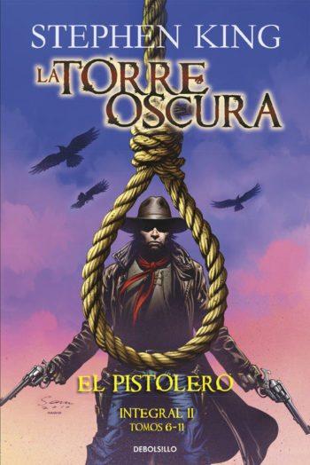 La Torre Oscura: El Pistolero (Integral II), de Stephen King